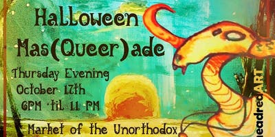 Halloween Mas(*****)ade at Market of the Unorthodox