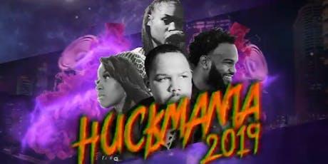 Huck Da Manager Presents: HUCKMANIA 2019 tickets