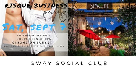 Risqué Business- A Sway Social Club Party tickets