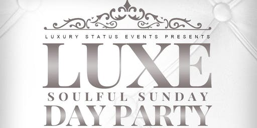 Luxe Soulful Sunday Day Party
