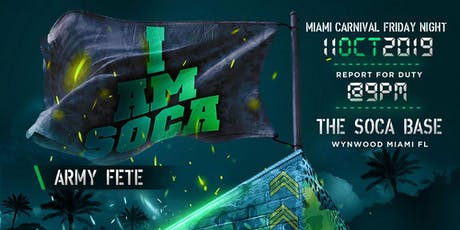 I AM SOCA Army Fete - Miami tickets