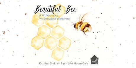 Beautiful Bee - Watercolour Workshop tickets