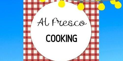 Al Fresco Cooking Class