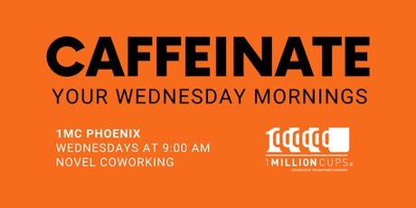 1 Million Cups Phoenix - September 18th tickets