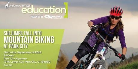 UT SheJumps Fall into Mountain Biking at Park City tickets