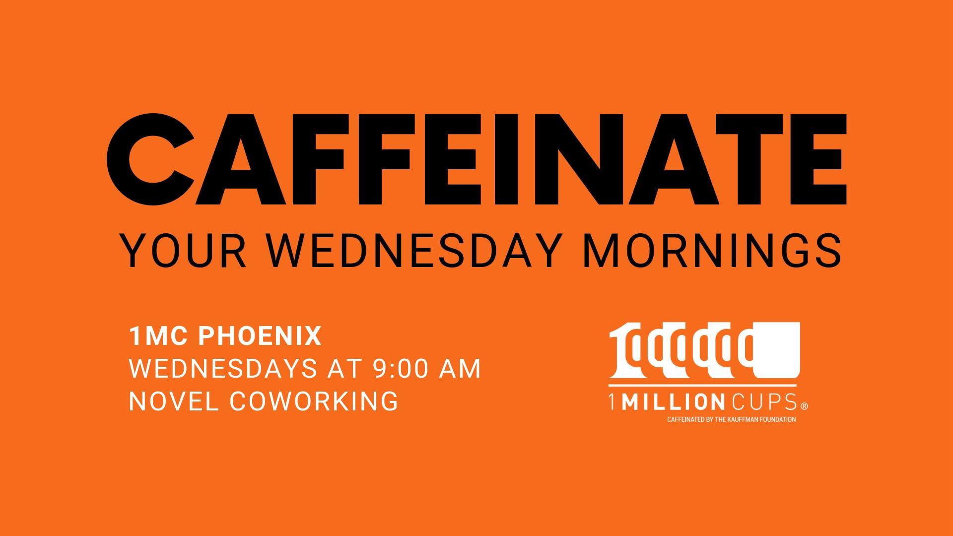 1 Million Cups Phoenix - September 25th