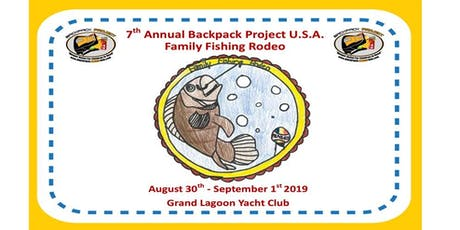 7th Annual Backpack Project USA Family Fishing Rodeo tickets