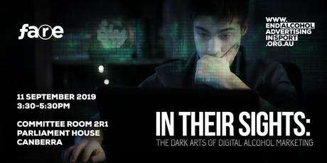 In their sights: The dark arts of digital alcohol marketing tickets