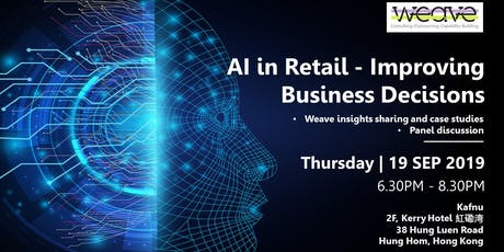 Weave Supply Chain Meetup #3 : AI in Retail - Improving Business Decisions tickets