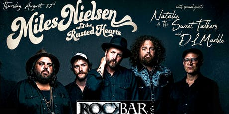 MILES NIELSEN & The RUSTED HEARTS tickets