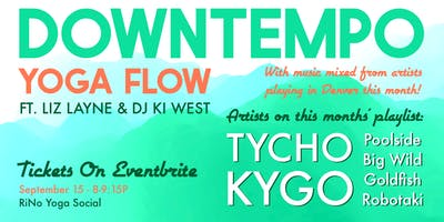 Live DJ Flow + Restore Yoga Class with Liz Layne Yoga and DJ Ki West