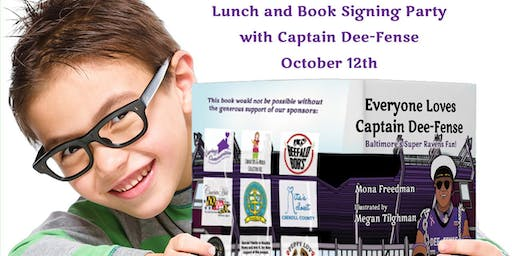 Lunch & Book Signing Party with Captain Dee-Fense!