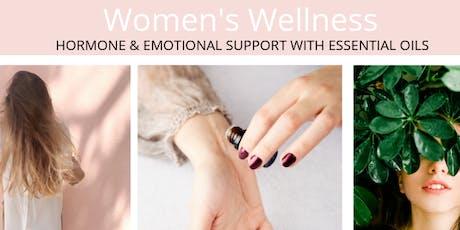 Women's Wellness, Hormones and Essential Oils Workshop  tickets