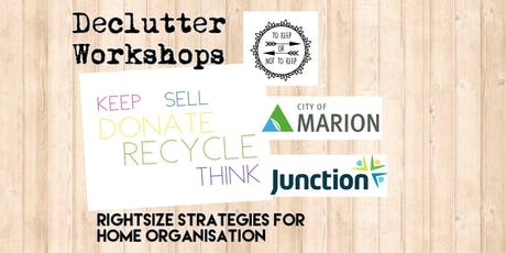 Declutter Workshop 1: Rightsize Your Life! tickets