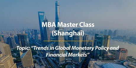 Experience CUHK MBA Master Class in Shanghai tickets