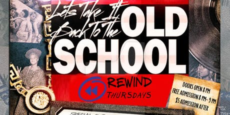 Old School 90's Hip Hop & Dance REWIND Thursdays~ FREE BEFORE 9 PM/$5 AFTER tickets