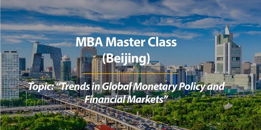Experience CUHK MBA Master Class in Beijing