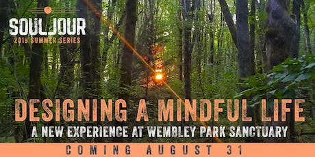 Designing a Mindful Life: A Outdoor Experience with Dianna Dunbar tickets