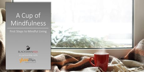 A Cup of Mindfulness tickets