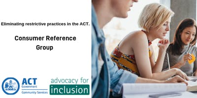Consumer Reference Group Information Session - Restrictive Practices