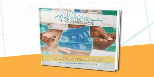 Manifesting Kingdom Commerce Book Launch
