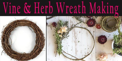 Vine & Herb Wreath Making