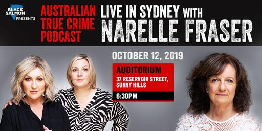 Australian True Crime Podcast: Live in Sydney with Narelle Fraser