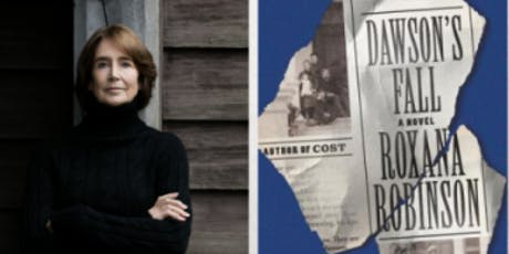Pop-Up Book Group with Roxana Robinson: DAWSON'S FALL tickets