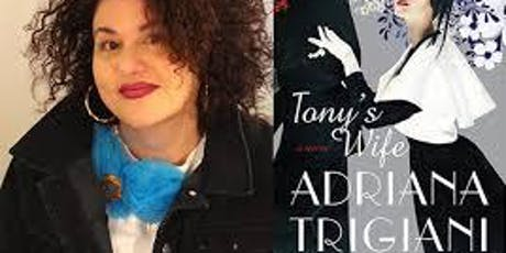 Pop-Up Book Group with Adriana Trigiani: TONY'S WIFE tickets