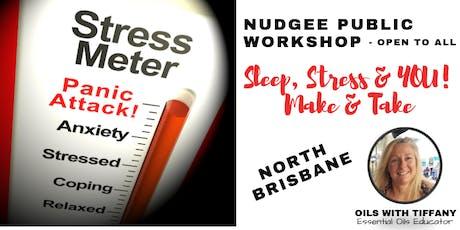 Sleep, Stress & YOU! Make & Take Workshop tickets