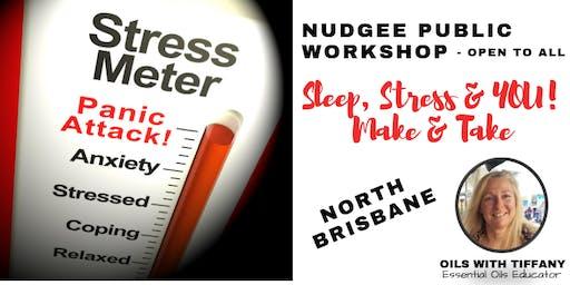 Sleep, Stress & YOU! Make & Take Workshop