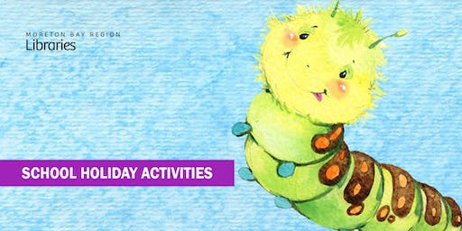 Very Hungry Caterpillar Party! (3-5yrs) - Deception Bay Library