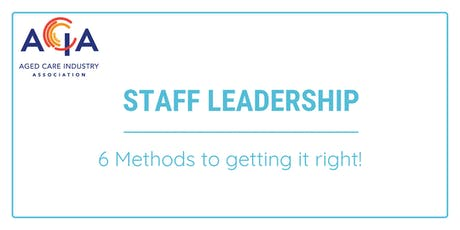 Staff Leadership - 6 methods to getting it right tickets