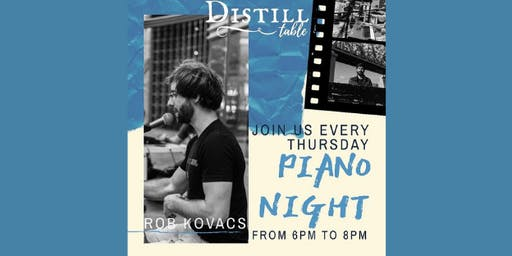 Piano Night @ Distill Table