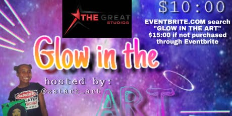 GLOW  IN THE ART: Art Workshop encouraging Creative Artist Expression tickets