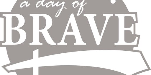 A Day of Brave:Breaking Free from the Impact of Trauma (Sept Workshop)