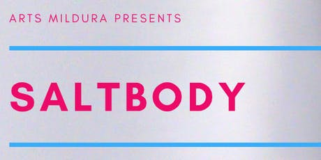 SALTbody: Spectres of Place: gallery dinner & symposium tickets