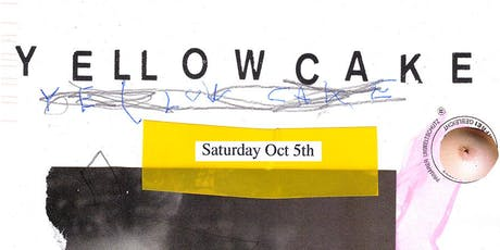 YELLOWCAKE 10/5 FT CONOR KARIZMA & ZEBRA MUSCLES (21+)  tickets