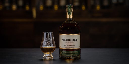 WHISKY DINNER WITH ARCHIE ROSE DISTILLING CO.