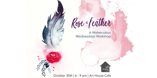 Rose & Feather - Watercolour Workshop
