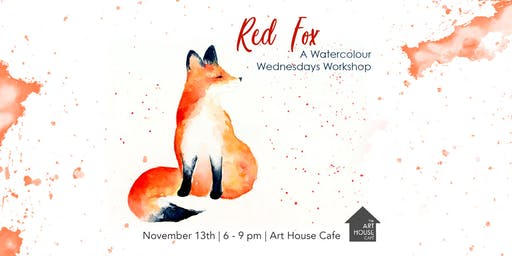 [SOLD OUT] Red Fox - Watercolour Workshop