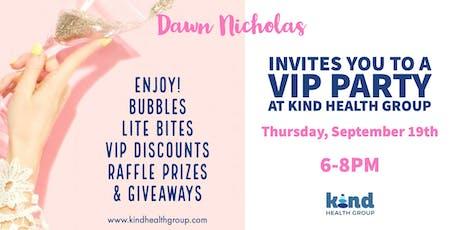 Dawn Nicholas VIP Party at Kind Health Group tickets