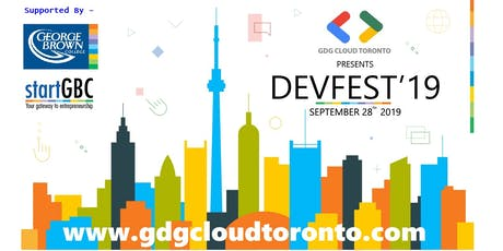 Google GDG DevFest Toronto 2019 !! tickets