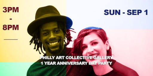 FREE EVENT : Philly Art Collective Gallery 1 Year Anniversary Day Party