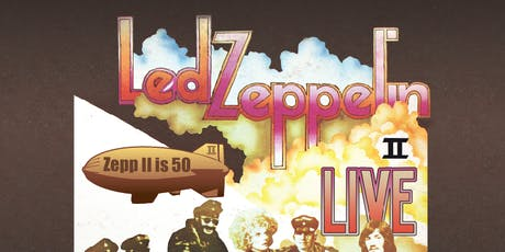 Led Zeppelin II - LIVE (Sunday 13th Oct EVENING SHOW) tickets