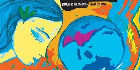 Chant for Peace with Pralad & the Chants tickets
