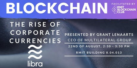 Blockchain: The Rise of Corporate Currencies tickets