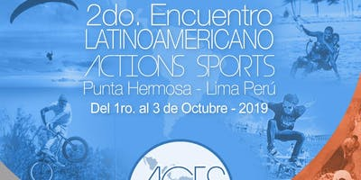 Segundo Encuentro Latinoamericano ACTION SPORTS
