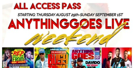"""DJ NORIE ALL ACCESS VIP TICKET """"ANYTHING GOES LIVE WEEKEND"""" tickets"""