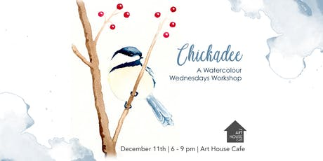 [SOLD OUT] Chickadee - Watercolour Workshop tickets